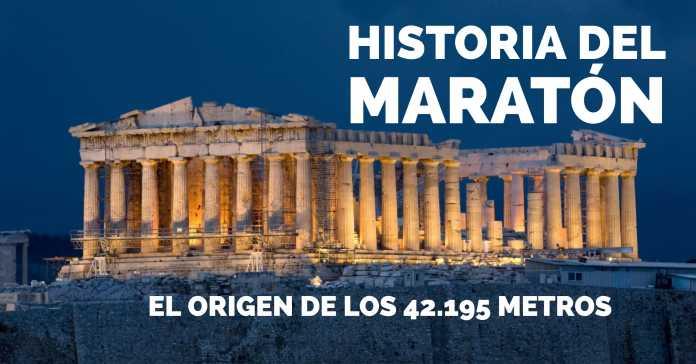 HISTORIA DEL MARATÓN: ORIGEN DE LOS 42.195 METROS   ¿POR QUÉ ELIGIERON ESA DISTANCIA?